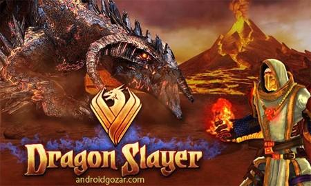 DRAGON SLAYER 1.1.2 دانلود بازی قاتل اژدها+مود+دیتا