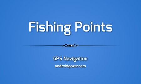 Fishing Points Premium 2.5.0 دانلود نرم افزار ذخیره مناطق ماهیگیری