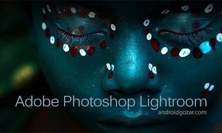 Adobe Photoshop Lightroom 2.2 دانلود فتوشاپ لایت روم اندروید