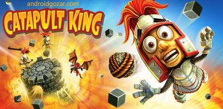 Catapult King 1.5.4 دانلود بازی پادشاه منجنیق + مود