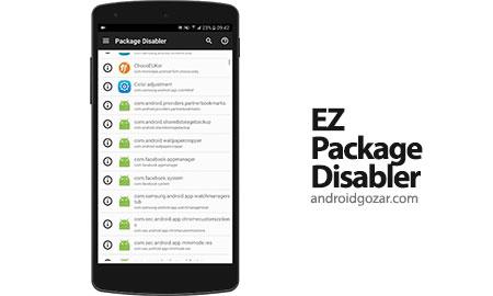 EZ Package Disabler (Samsung) 2.4.1 Patched دانلود نرم افزار غیر فعال کردن برنامه های سیستم در سامسونگ بدون روت
