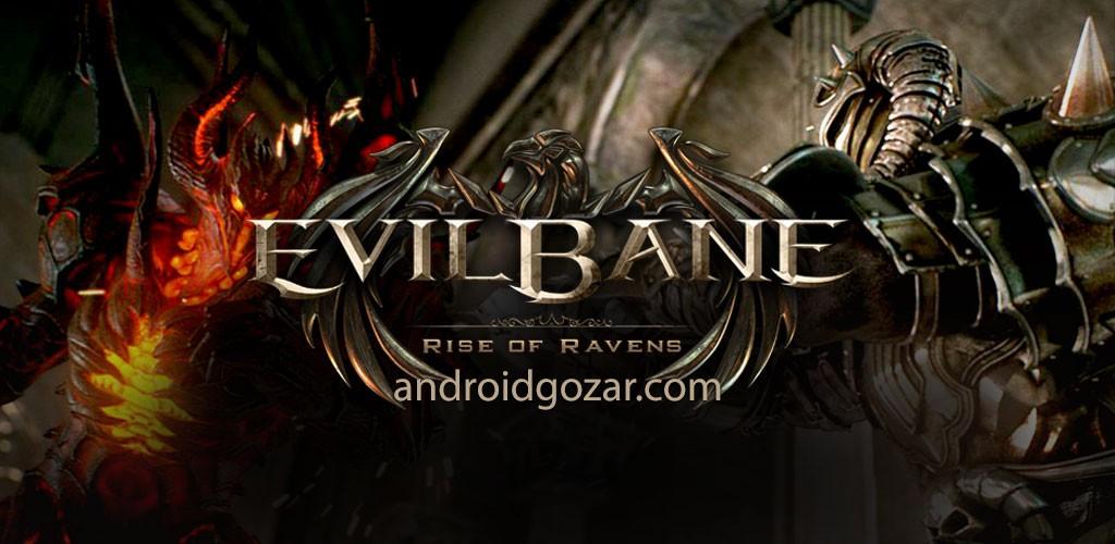 EvilBane: Rise of Ravens 1.1.8 دانلود بازی کینه شیطان: افزایش غارت ها