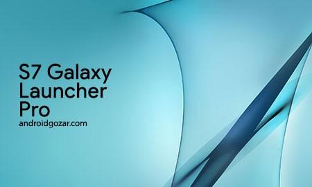 S7 Galaxy Launcher Pro 1.0.3 دانلود لانچر سامسونگ گلکسی اس 7