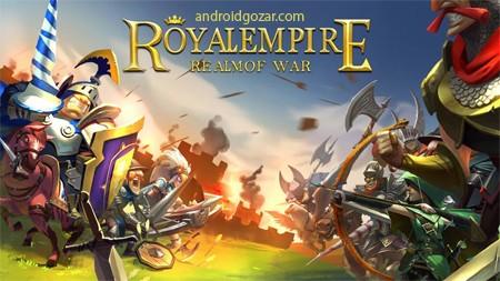 com tap4fun royalempire android 1 Royal Empire: Realm of War 1.5.8 دانلود بازی امپراتوری سلطنتی: قلمرو جنگ