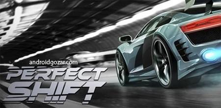 Perfect Shift 1.1.0.9919 دانلود بازی مسابقه اتومبیلرانی درگ+مود+دیتا