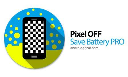 Pixoff: Battery Saver PRO 4.0.1 دانلود نرم افزار صرفه جویی در باتری با فیلتر خاموش کردن پیکسل های AMOLED