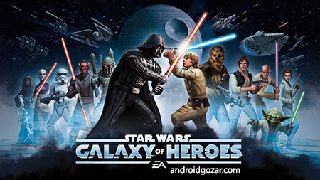 Star Wars: Galaxy of Heroes 0.7.181815 دانلود بازی جنگ ستارگان اندروید+مود