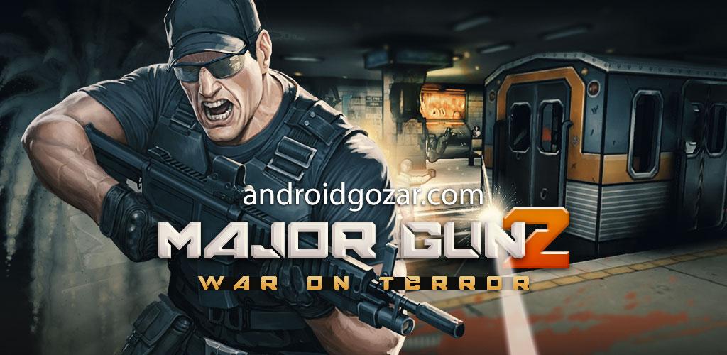 Major GUN : war on terror 3.8.1 دانلود بازی جنگ با ترور اندروید + مود