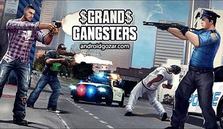 Grand Gangsters 3D 1.7 دانلود بازی اکشن گانگسترهای بزرگ + مود