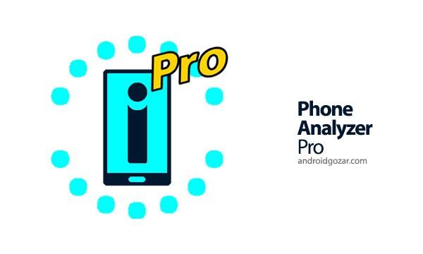 Phone Analyzer Pro 1.50.01 مشاهده اطلاعات دقیق گوشی