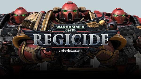 Warhammer 40,000: Regicide 1.11 بازی استراتژیکی شاه کش اندروید+مود+دیتا