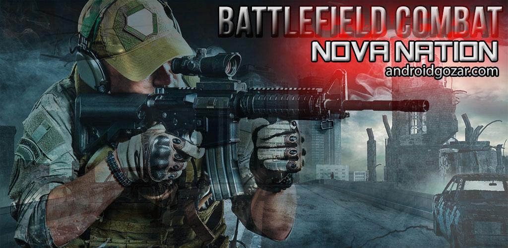 Battlefield Combat Nova Nation 5.1.2 دانلود بازی نبرد میدان جنگ + مود