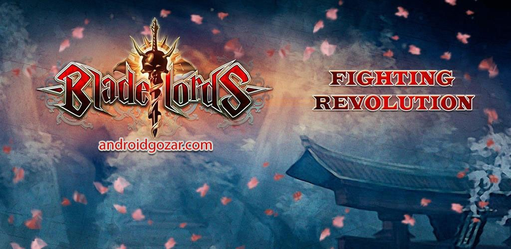 Bladelords – the fighting game 1.2.1.6 دانلود بازی اربابان شمشیر اندروید + دیتا