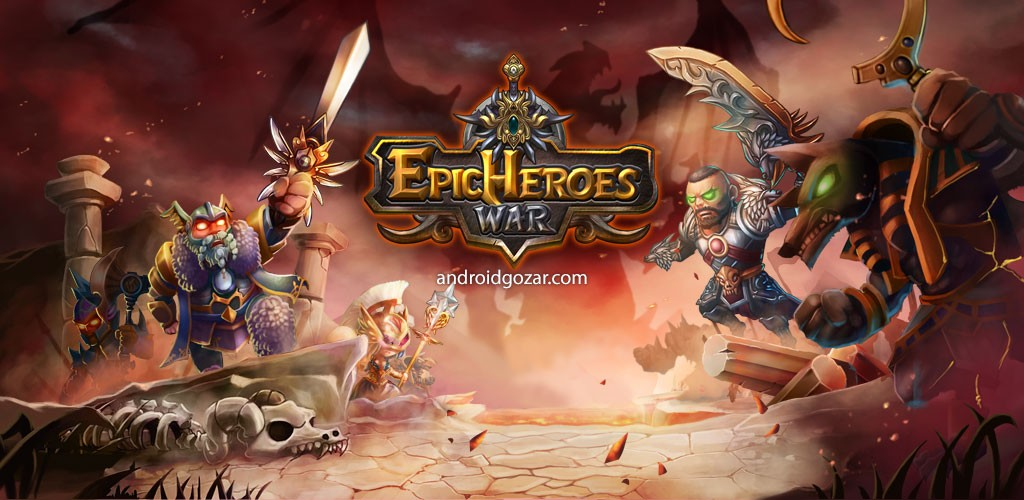 Epic Heroes War 1.6.0.138 دانلود بازی جنگ قهرمانان حماسی