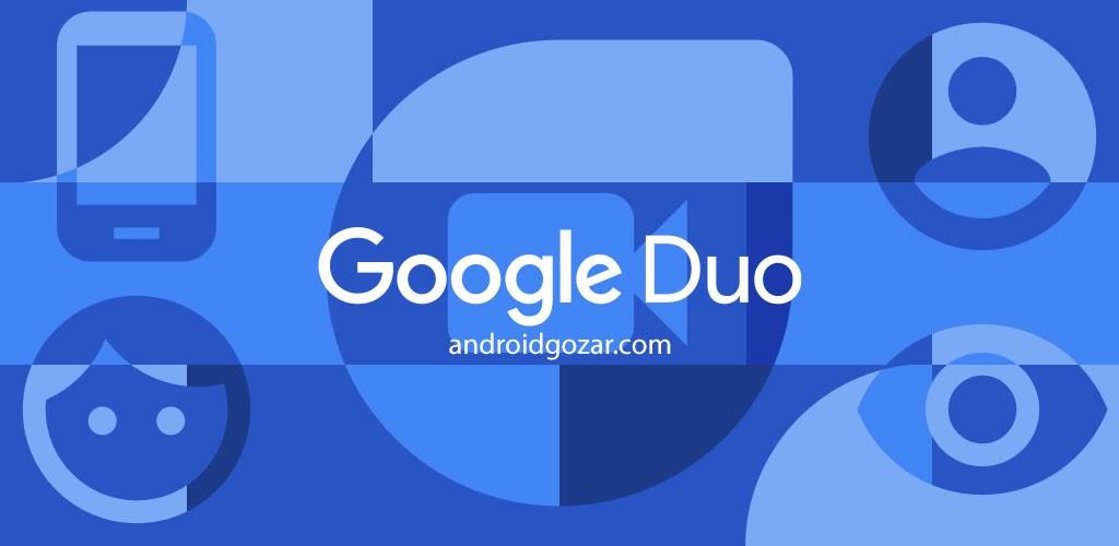 Google Duo 6.0.142312209 تماس و مکالمه تصویری اندروید