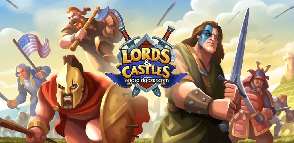 Lords & Castles 1.43 دانلود بازی اربابان و قلعه ها اندروید + مود