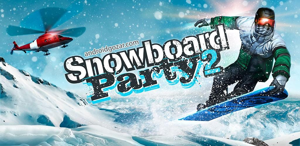 Snowboard Party 2 1.0.7 دانلود بازی مهمانی اسنوبورد 2 + مود + دیتا