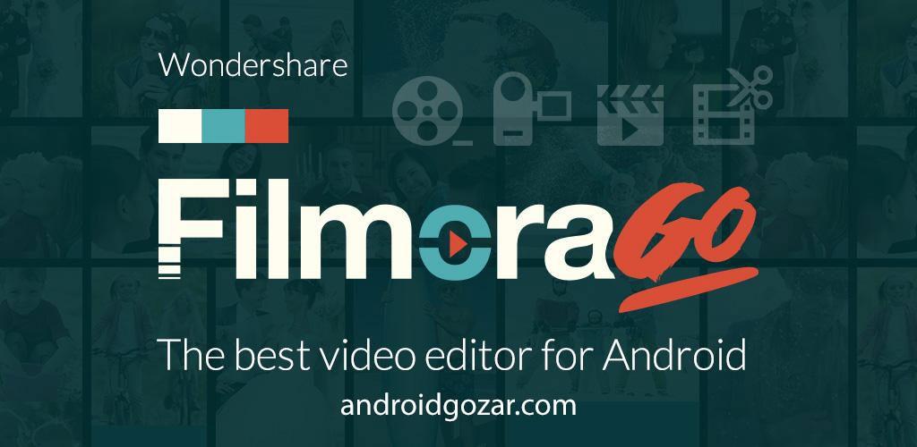 FilmoraGo Video Editor Full 2.5.3 دانلود ویرایشگر فیلم اندروید
