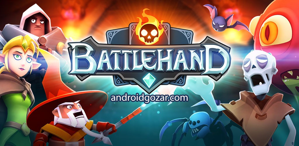 BattleHand 1.1.5 دانلود بازی استخدام قهرمانان و شکست عوامل شیطانی + مود