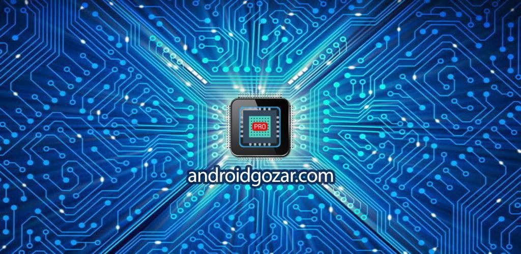 CPU-X Pro 2.0 نرم افزار نمایش اطلاعات کامل دستگاه اندروید
