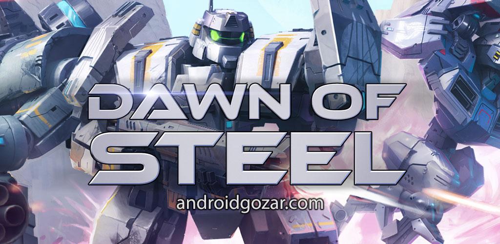 Dawn of Steel 1.9.4 دانلود بازی طلوع ربات های فولادی + مود