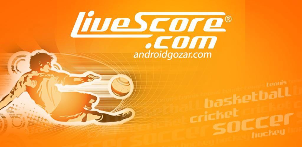 LiveScore 2.1.9 Ad-Free دانلود نرم افزار لایو اسکور