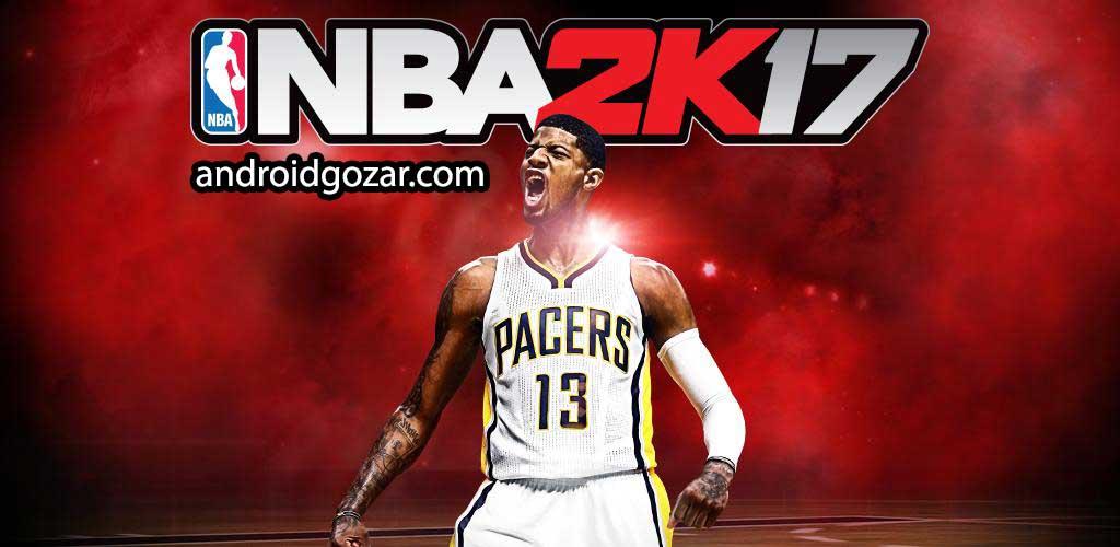 NBA 2K17 0.0.27 دانلود بازی بسکتبال حرفه ای ان بی ای اندروید + مود + دیتا
