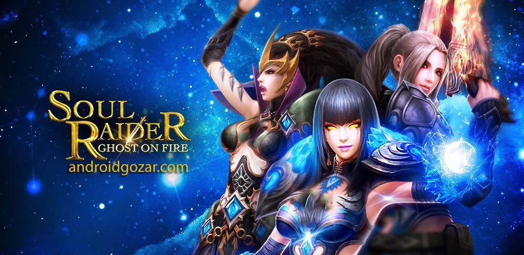 Soul Raider- Ghost On Fire 1.2.9 دانلود بازی روح مهاجم – شبح در آتش+مود+دیتا