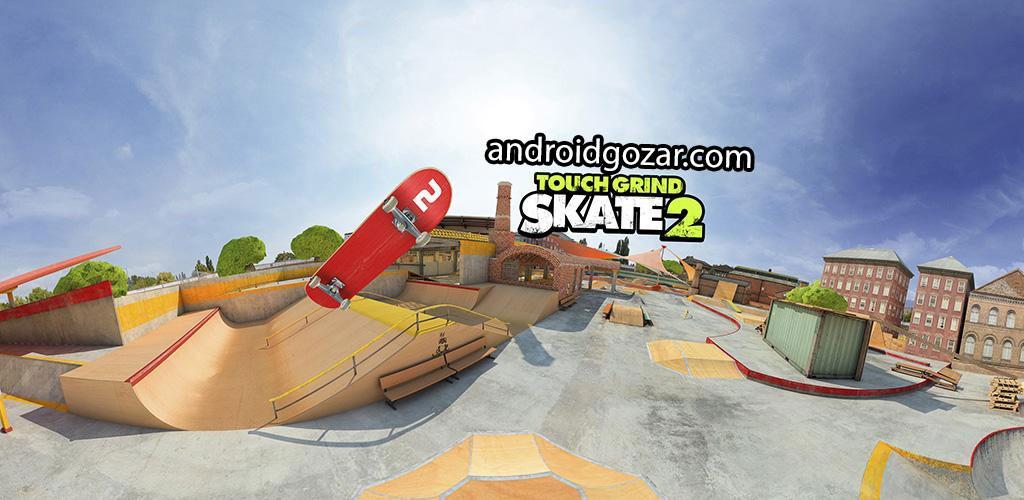 Touchgrind Skate 2 1.25 دانلود بازی اسکیت بورد لمسی 2 اندروید + مود + دیتا