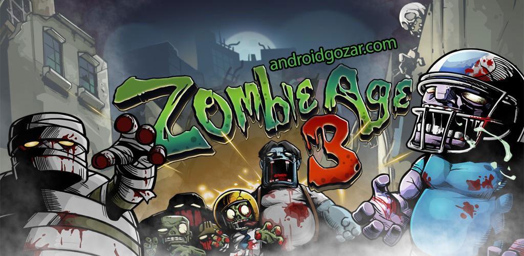 Zombie Age 3 1.1.8 دانلود بازی اکشن عصر زامبی 3 اندروید + مود