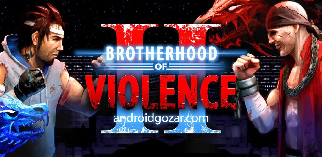 Brotherhood of Violence II 2.3.13 دانلود بازی برادری خشونت 2 اندروید + مود + دیتا