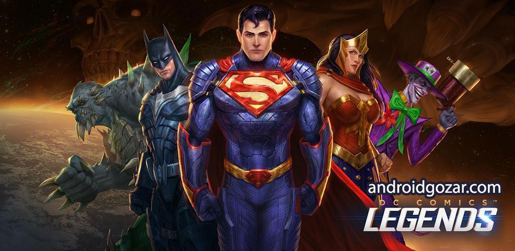 DC Legends 1.8 دانلود بازی افسانه قهرمانان و تبهکاران اندروید+مود