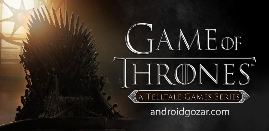 Game of Thrones 1.52 Full دانلود بازی تاج و تخت اندروید (کامل) + دیتا