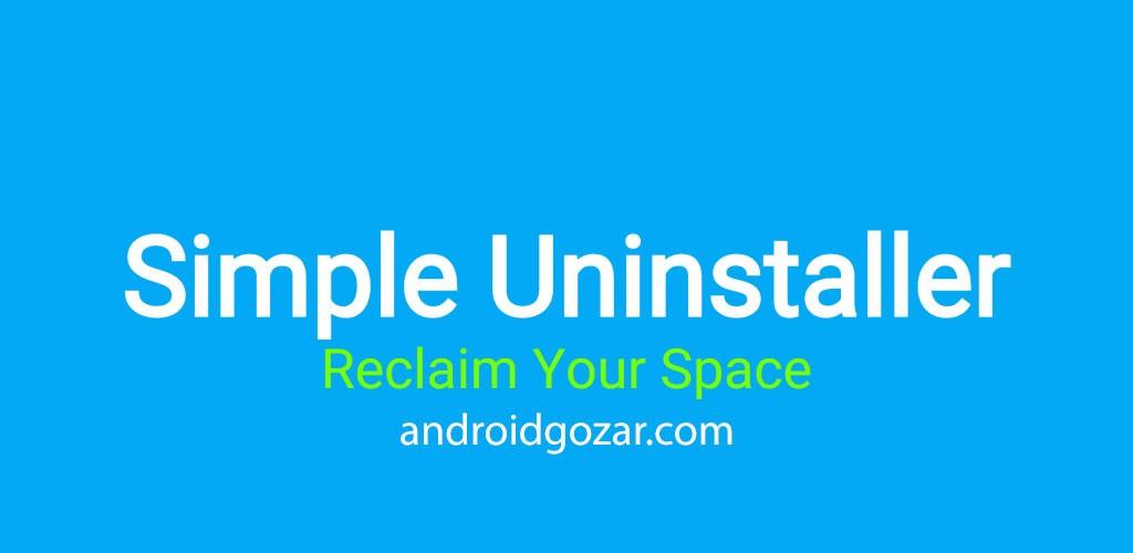Simple Uninstaller 3.0 Unlocked حذف آسان و دسته ای برنامه های اندروید