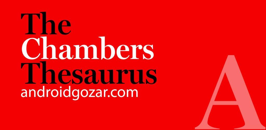 Chambers Thesaurus 3.2 دانلود اصطلاحنامه انگلیسی چمبرز اندروید