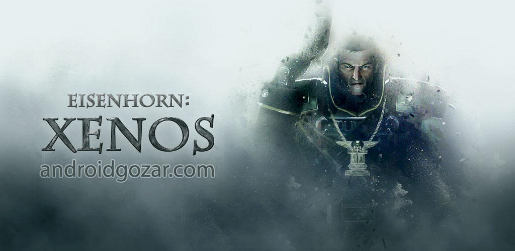 Eisenhorn: XENOS 1.0 دانلود بازی اکشن آیزن هورن اندروید + دیتا