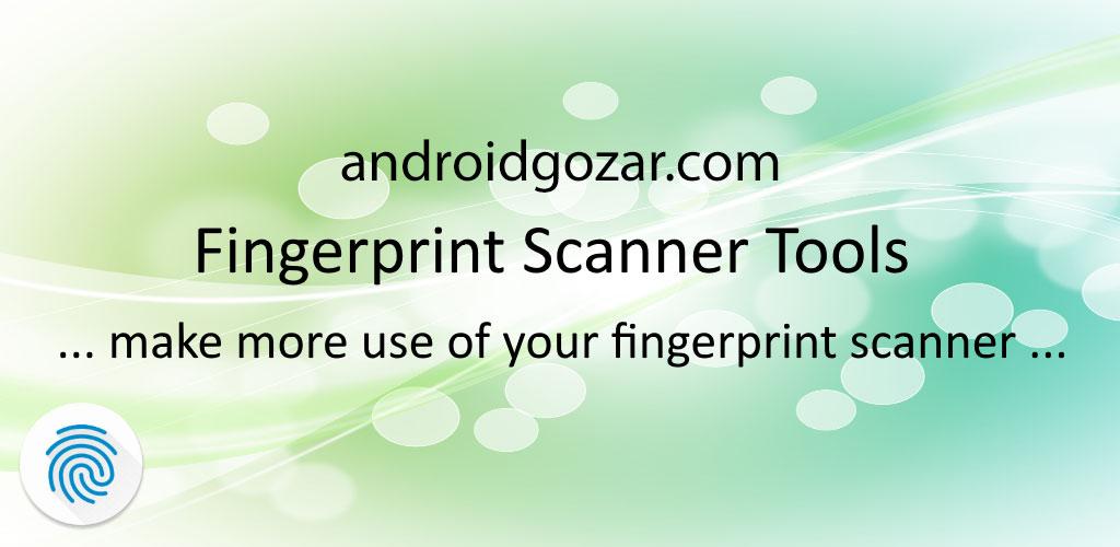 Fingerprint Scanner Tools Pro 1.2 ابزارهای اسکنر اثر انگشت اندروید