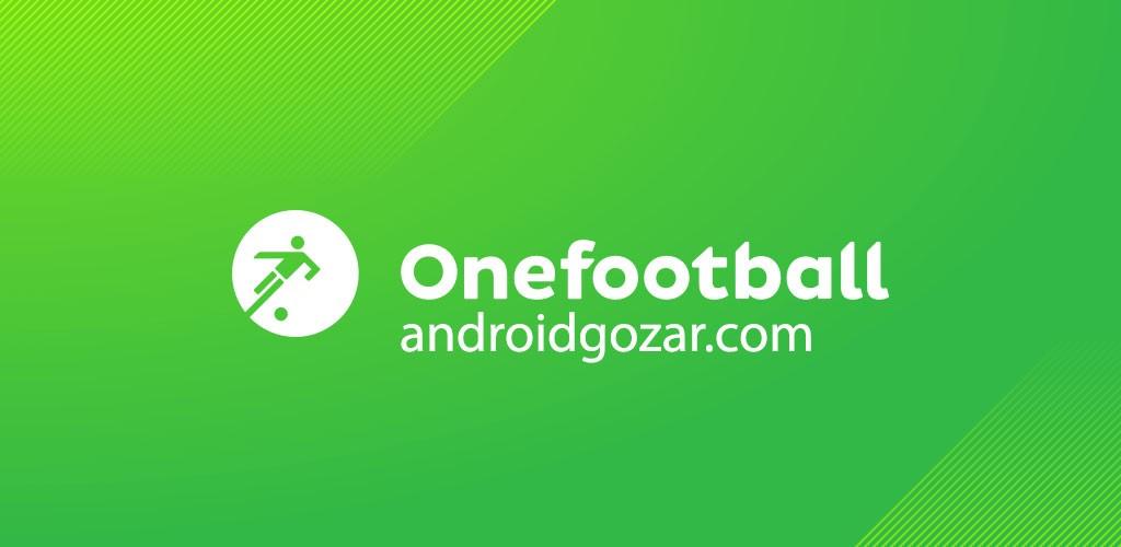 Onefootball Live Soccer Scores 9.0.0 آخرین اخبار، ویدیوها و نتایج زنده فوتبال