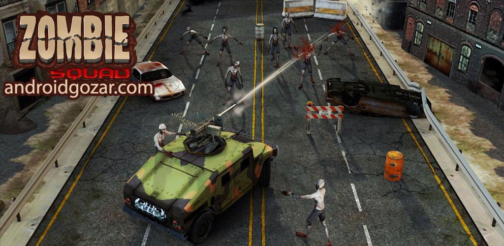 Zombie Squad 1.0.13 دانلود بازی مسابقه ای گروه زامبی اندروید + مود