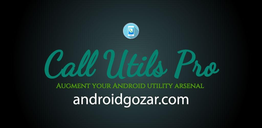 Call Utils Pro 2.0.7 دانلود نرم افزار ضبط و پاسخگویی تماس اندروید