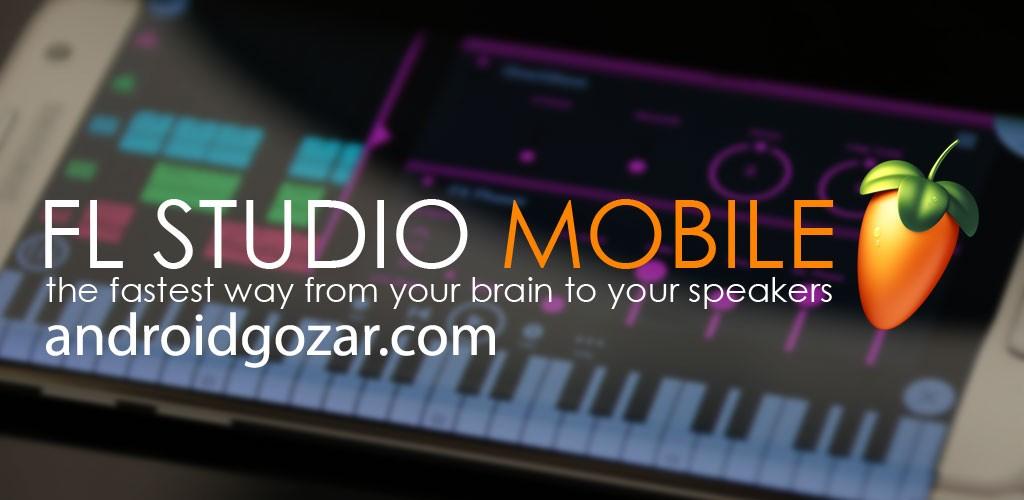 FL Studio Mobile Full 3.1.36 دانلود نرم افزار استودیوی موسیقی اندروید+دیتا
