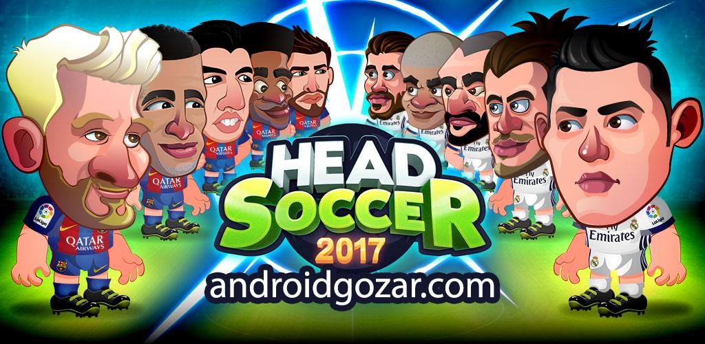 Head Soccer La Liga 2017 3.0.3 دانلود بازی فوتبال لالیگا اندروید + مود
