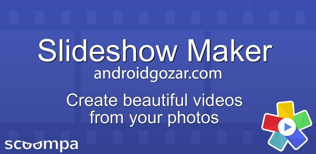 Slideshow Maker Premium 13.3 ساخت اسلایدشو در اندروید