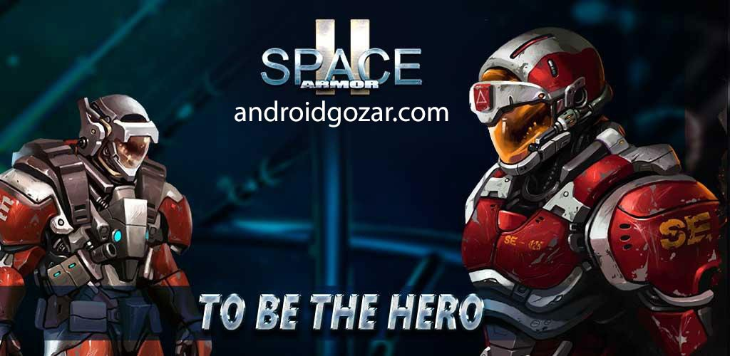 Space Armor 2 1.1.0 دانلود بازی تیراندازی زره فضایی اندروید + مود + دیتا