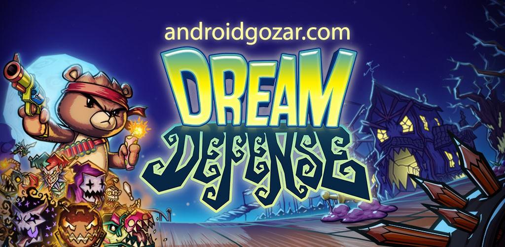 Dream Defense 1.8.188 دانلود بازی اکشن دفاع رویایی اندروید + مود