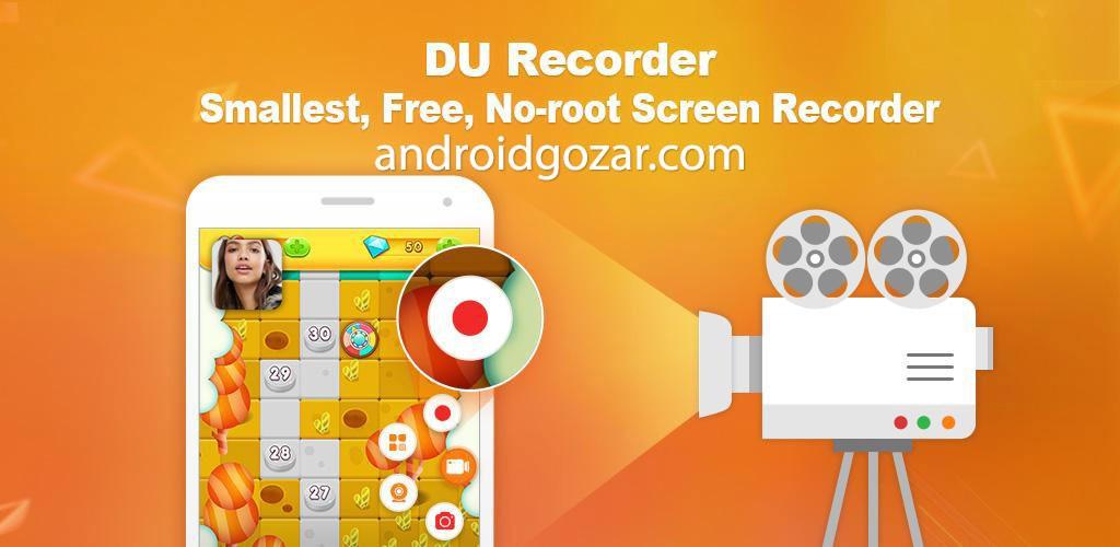 DU Recorder – Screen Recorder 1.2.3 ضبط فیلم از صفحه نمایش اندروید