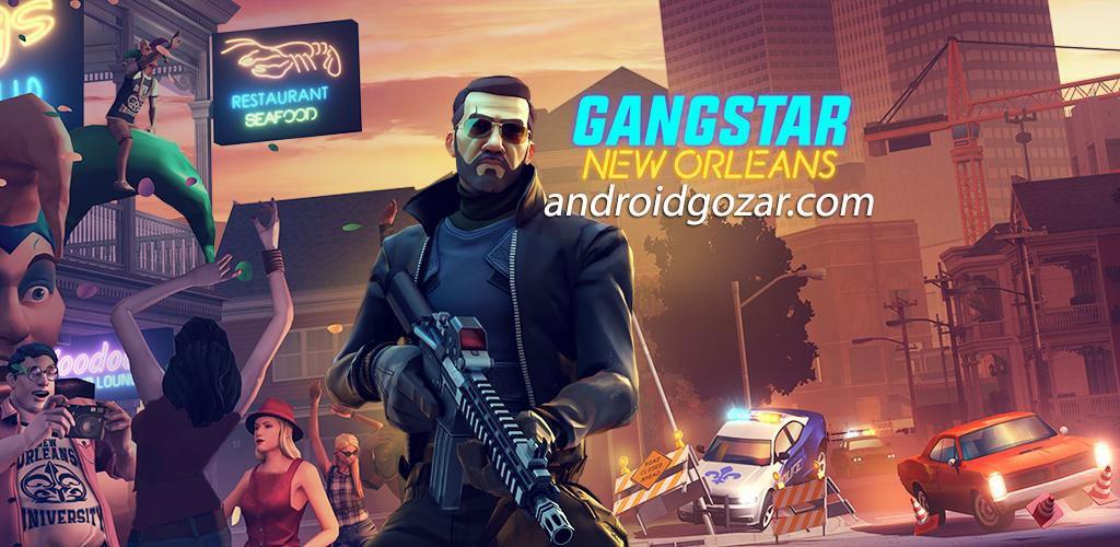 Gangstar New Orleans OpenWorld 1.0.0n دانلود بازی اکشن گانگستر نیواورلئان اندروید + مود + دیتا