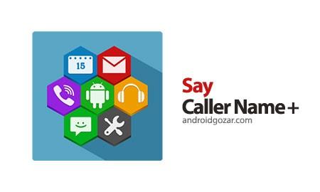 Say Caller Name + 1.0.0.3.2 دانلود نرم افزار گفتن نام تماس گیرنده