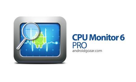 CPU Monitor 6 PRO 6.53 Patched دانلود نرم افزار یافتن علت کند کار کردن دستگاه آندروید