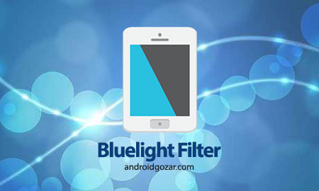 Bluelight Filter for Eye Care FULL 2.4.6 مراقبت از چشم در اندروید